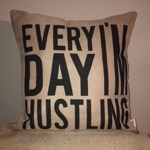 Every Day I'm Hustling brown tan pillow